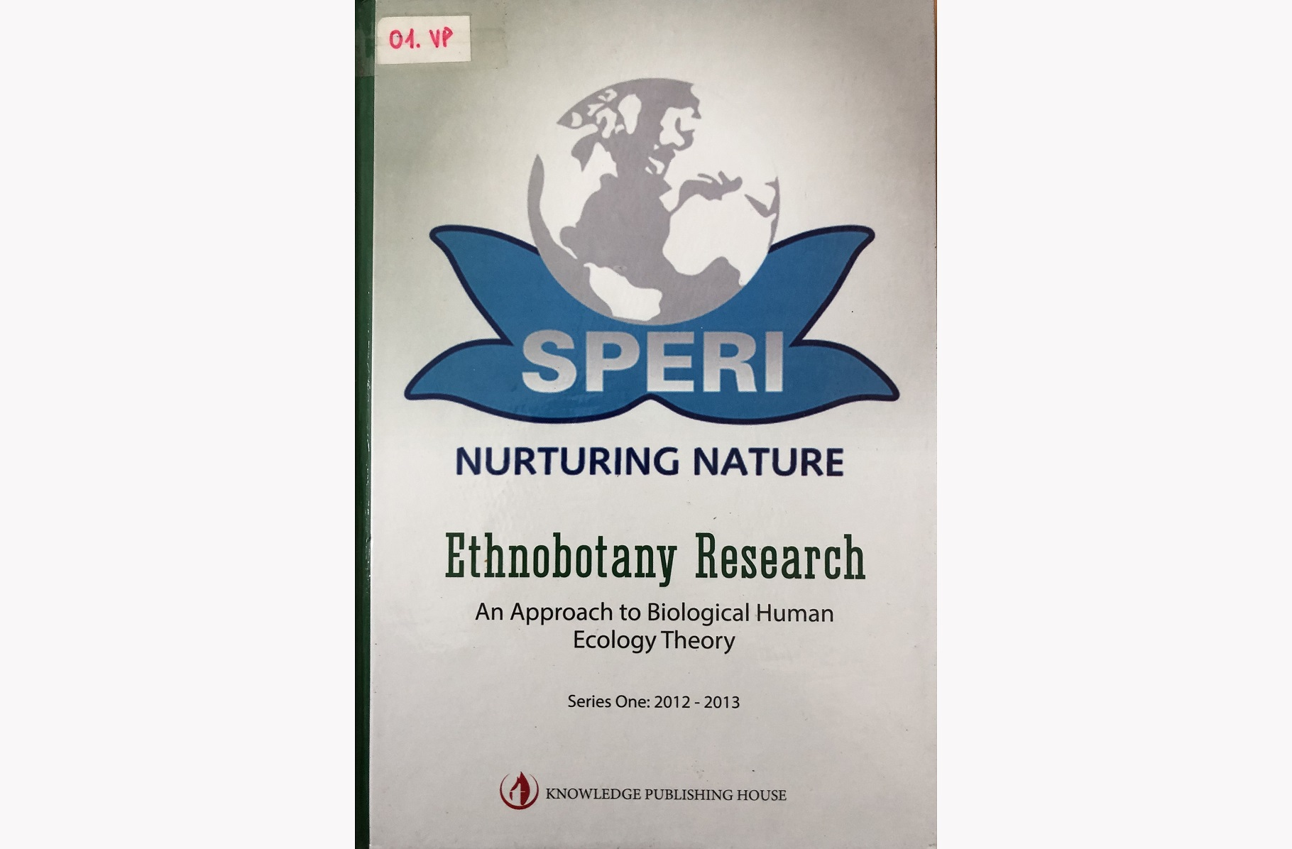 Ethnobotany Research - An approach to Biological Human Ecology Theory